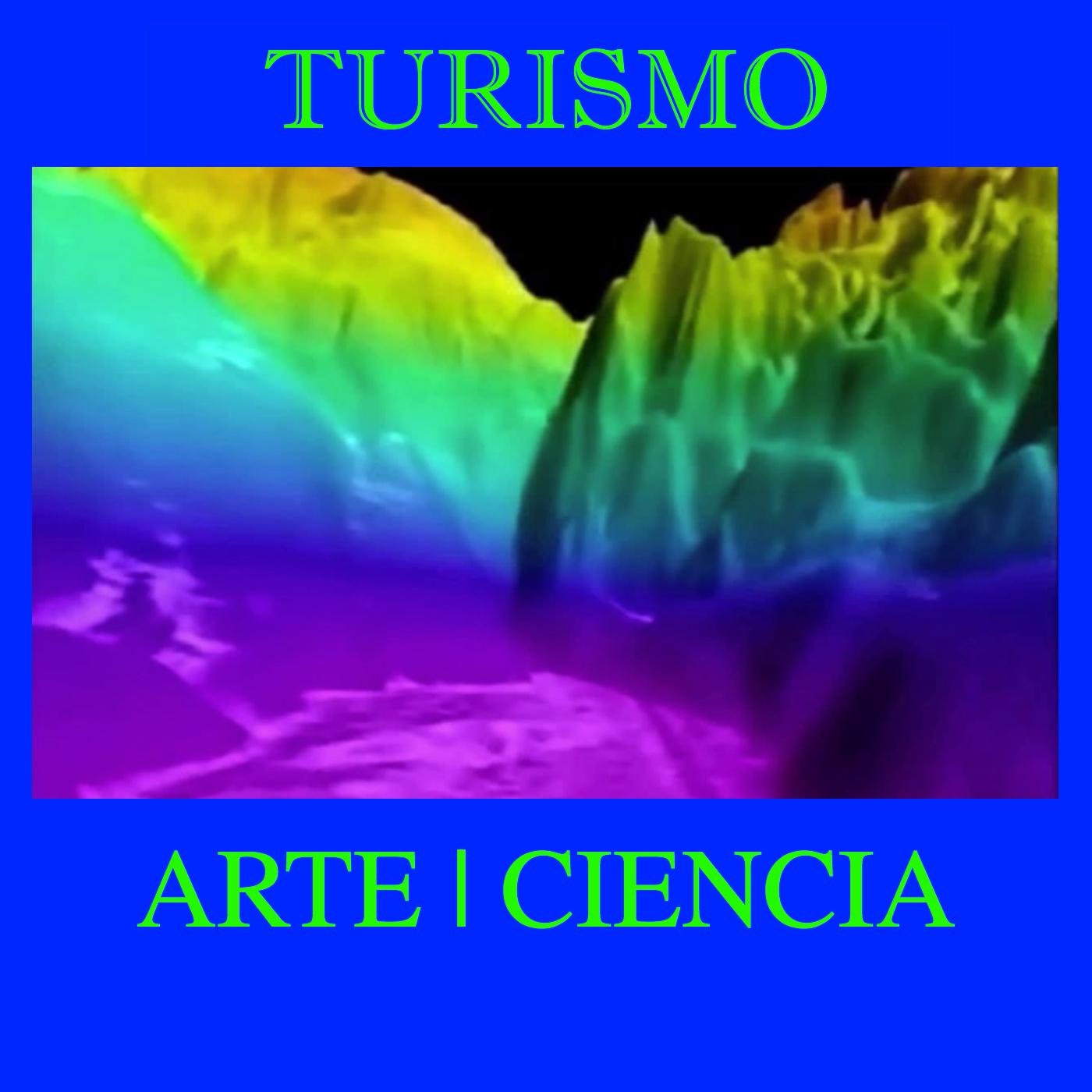 Turismo, Arte y Ciencia
